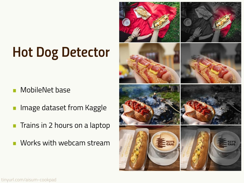 tinyurl.com/aisum-cookpad Hot Dog Detector • Mo...