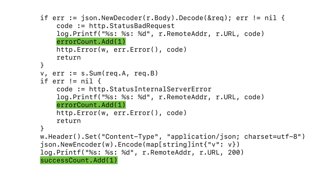 if err := json.NewDecoder(r.Body).Decode(&req);...