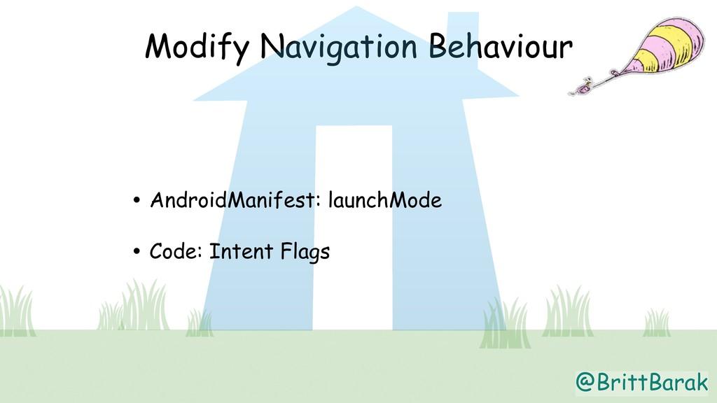 @BrittBarak Modify Navigation Behaviour • Andro...