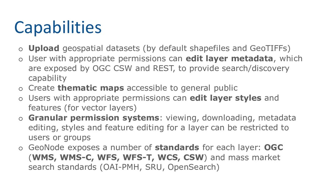 Capabilities o Upload geospatial datasets (by d...