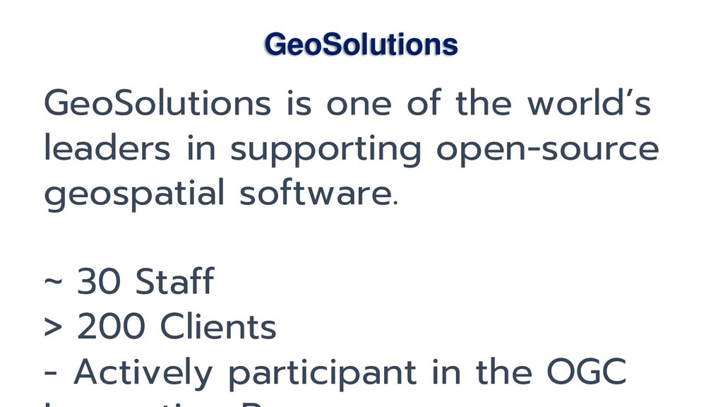 GeoSolutions GeoSolutions is one of the world's...