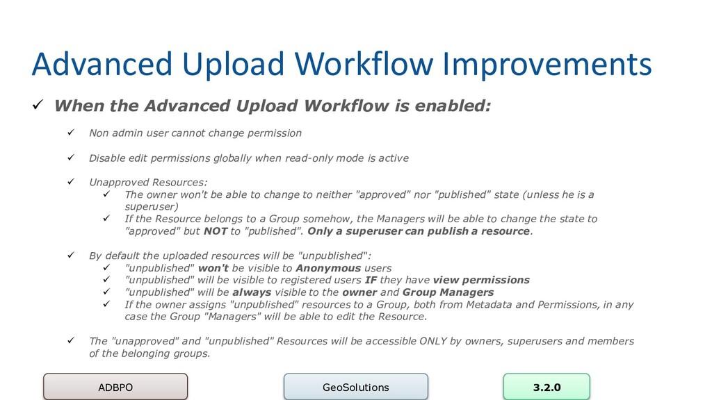 Advanced Upload Workflow Improvements ADBPO Geo...