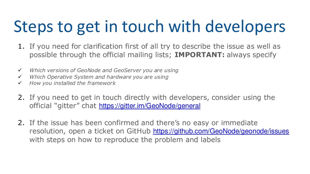 Steps to get in touch with developers 1. If you...
