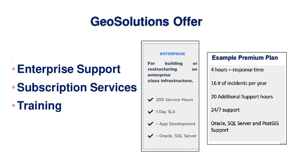 GeoSolutions Offer •Enterprise Support •Subscri...