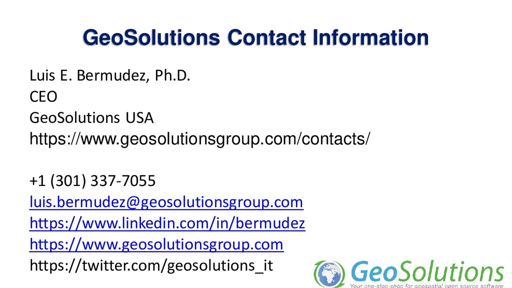 GeoSolutions Contact Information Luis E. Bermud...