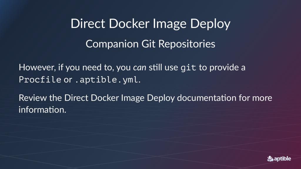 Direct Docker Image Deploy Companion Git Reposi...