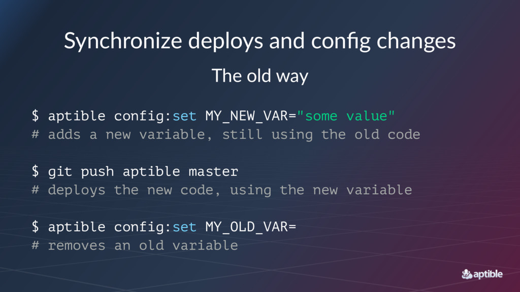Synchronize deploys and config changes The old w...
