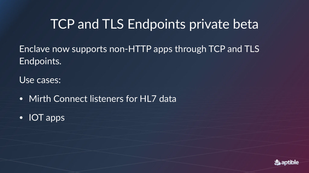 TCP and TLS Endpoints private beta Enclave now ...