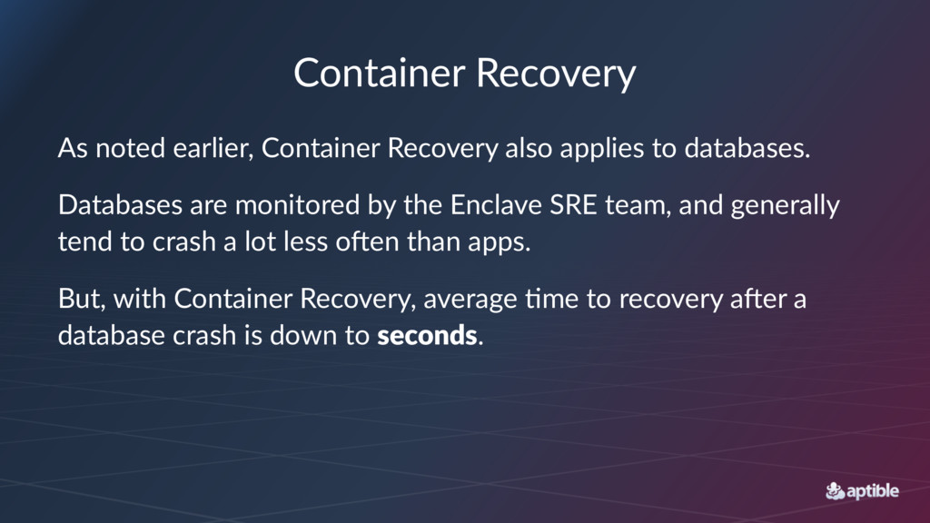 Container Recovery As noted earlier, Container ...