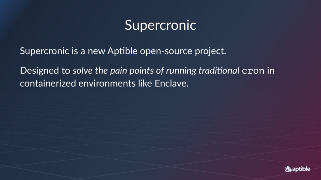 Supercronic Supercronic is a new Ap/ble open-so...