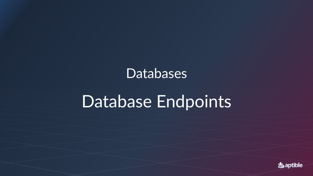 Databases Database Endpoints