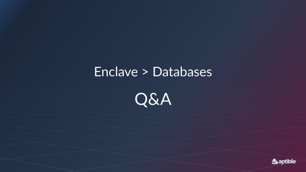 Enclave > Databases Q&A