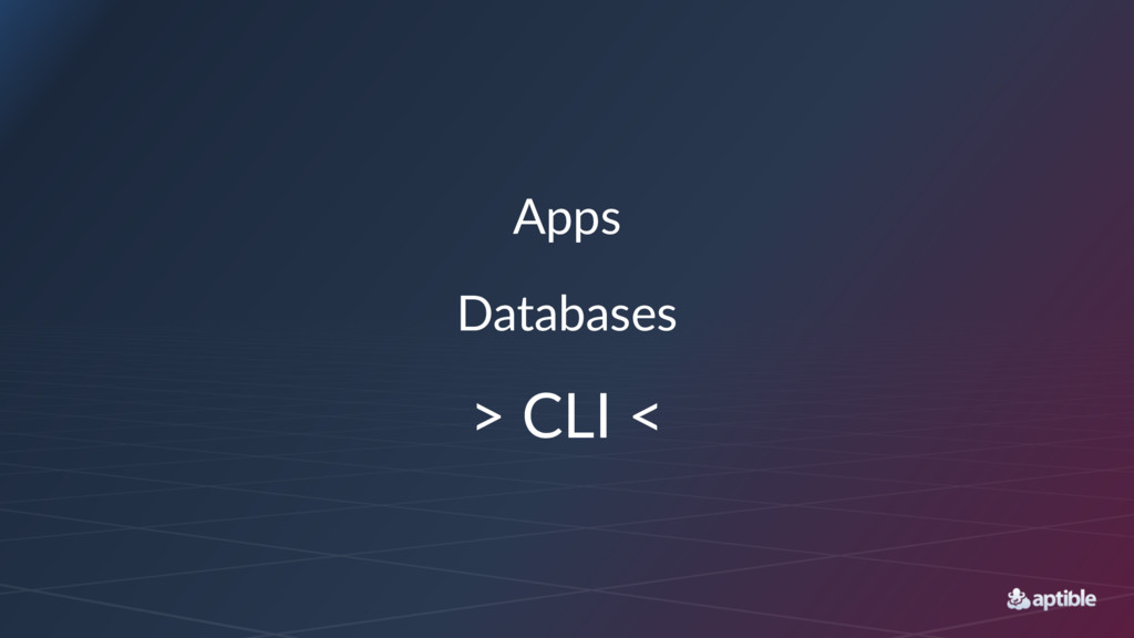 Apps Databases > CLI <