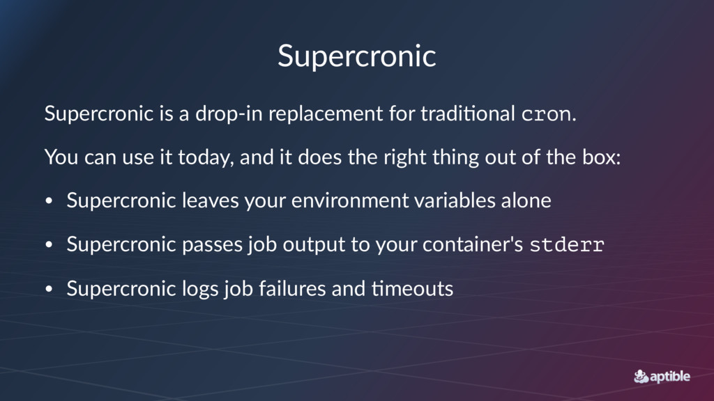 Supercronic Supercronic is a drop-in replacemen...