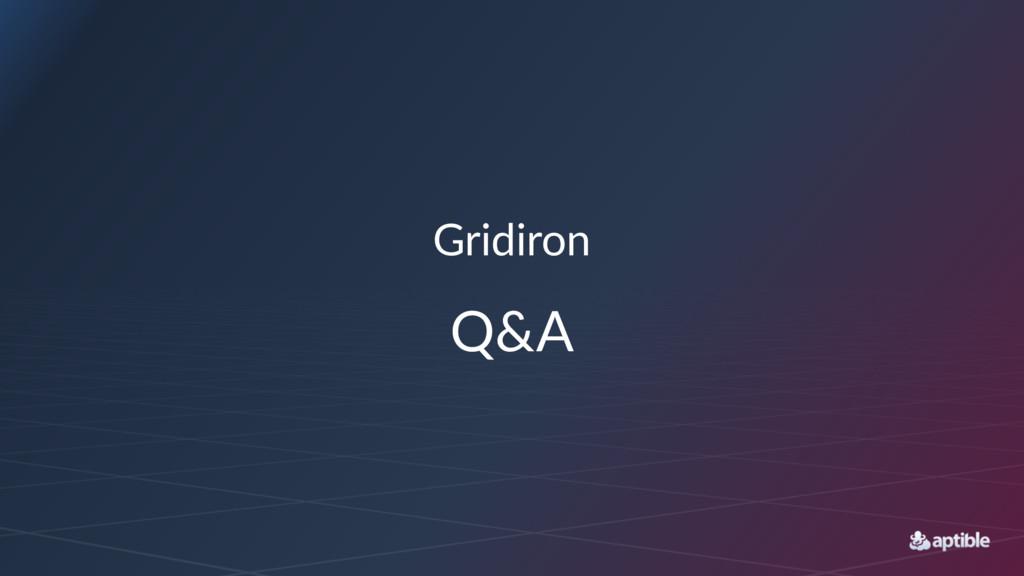 Gridiron Q&A