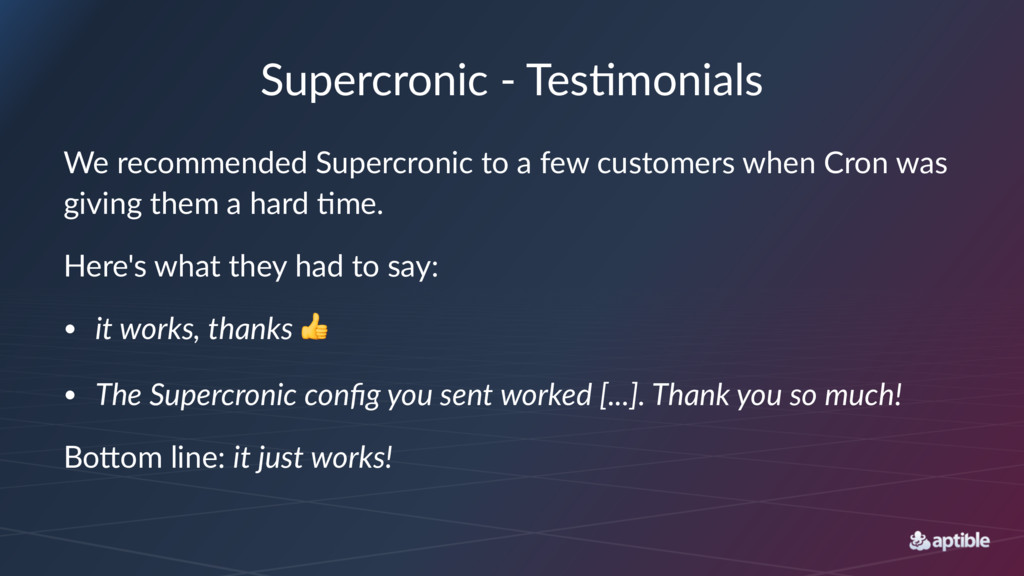 Supercronic - Tes.monials We recommended Superc...