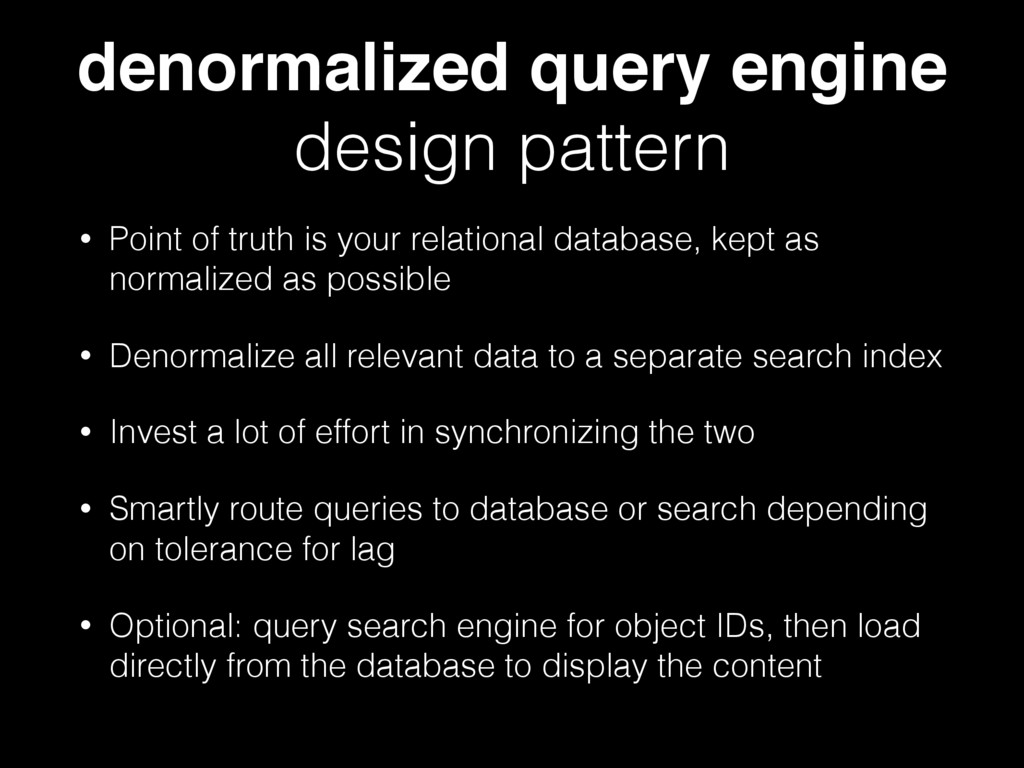 denormalized query engine design pattern • Poin...