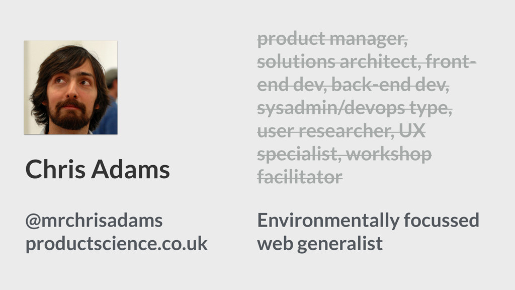 Chris Adams Environmentally focussed web genera...
