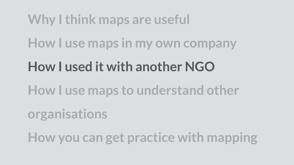 Why I think maps are useful How I use maps in m...