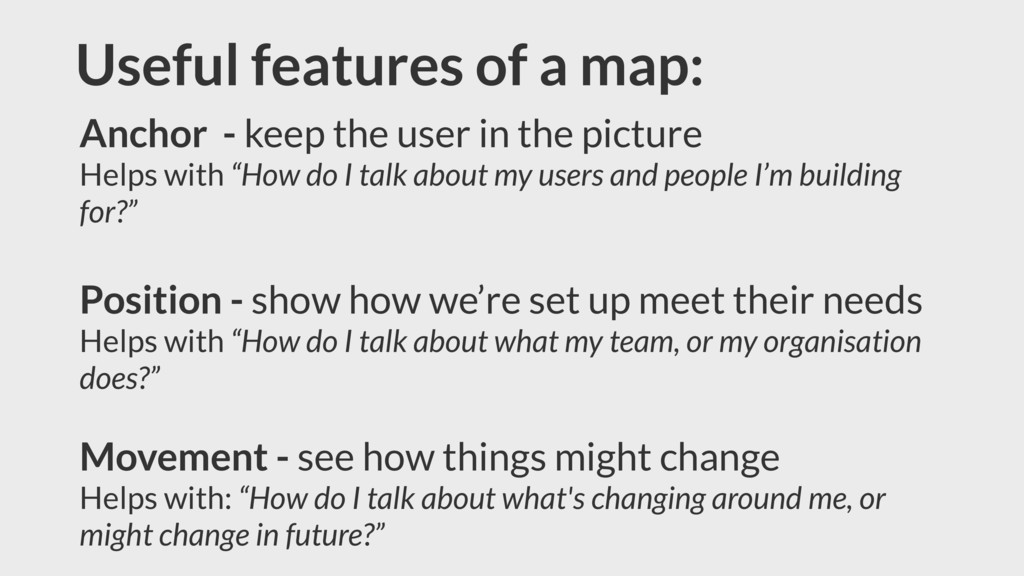 Useful features of a map: Anchor - keep the use...