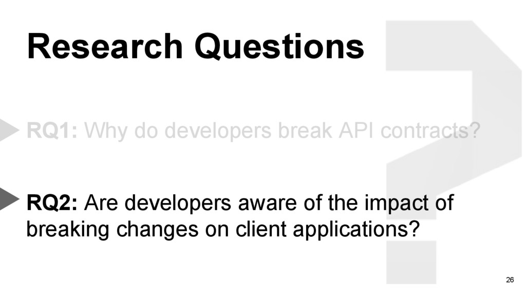 26 RQ1: Why do developers break API contracts? ...