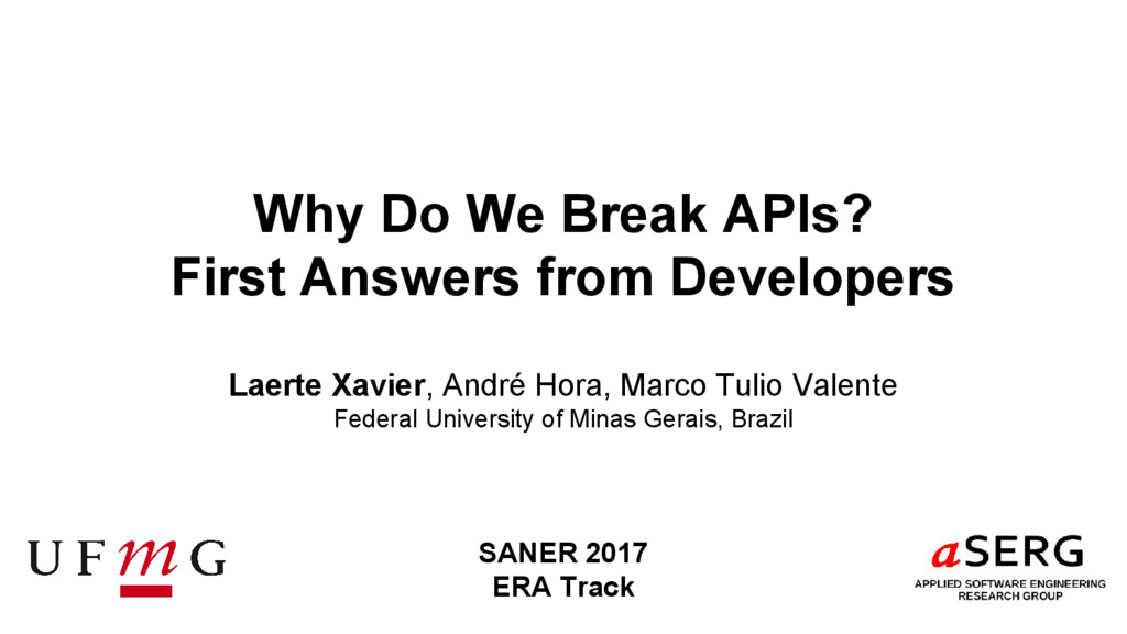 Why Do We Break APIs? First Answers from Develo...