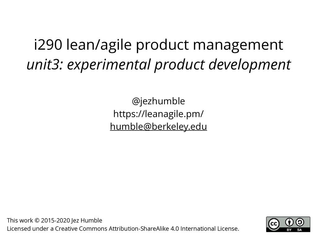 i290 lean/agile product management unit3: exper...