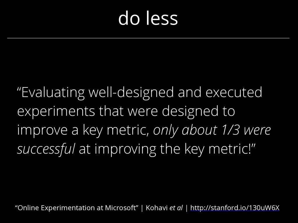 """do less """"Evaluating well-designed and executed ..."""
