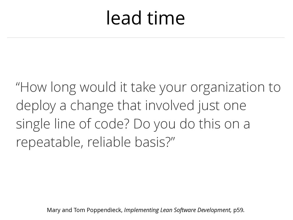 """lead time """"How long would it take your organiza..."""