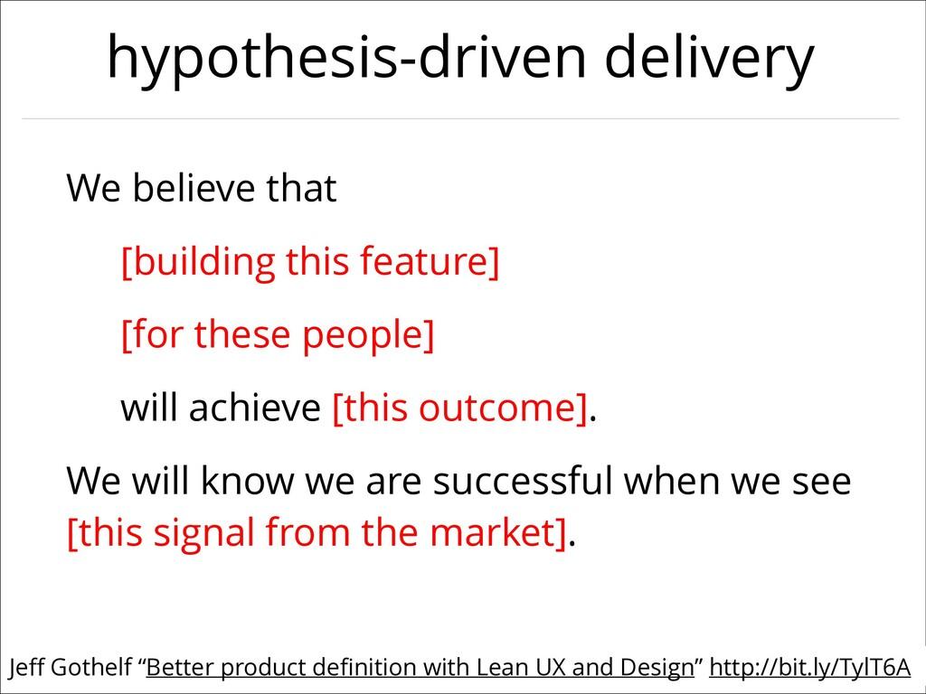 "@jezhumble Jeff Gothelf ""Better product definitio..."
