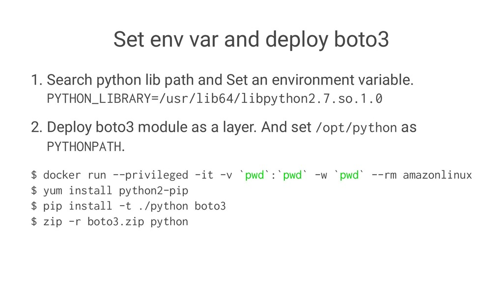 Set env var and deploy boto3 1. Search python l...