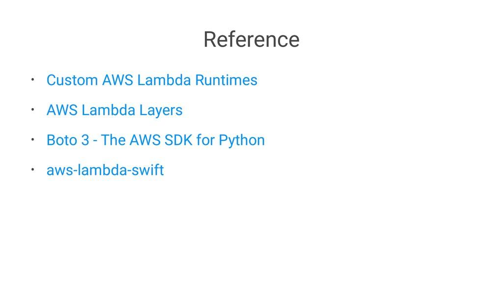 Reference • Custom AWS Lambda Runtimes • AWS La...