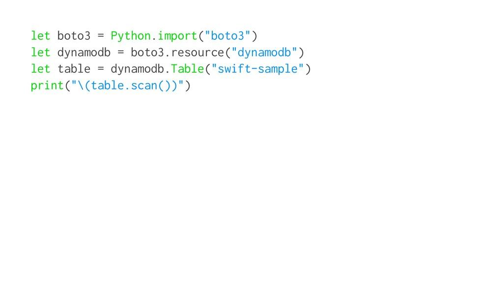 """let boto3 = Python.import(""""boto3"""") let dynamodb..."""
