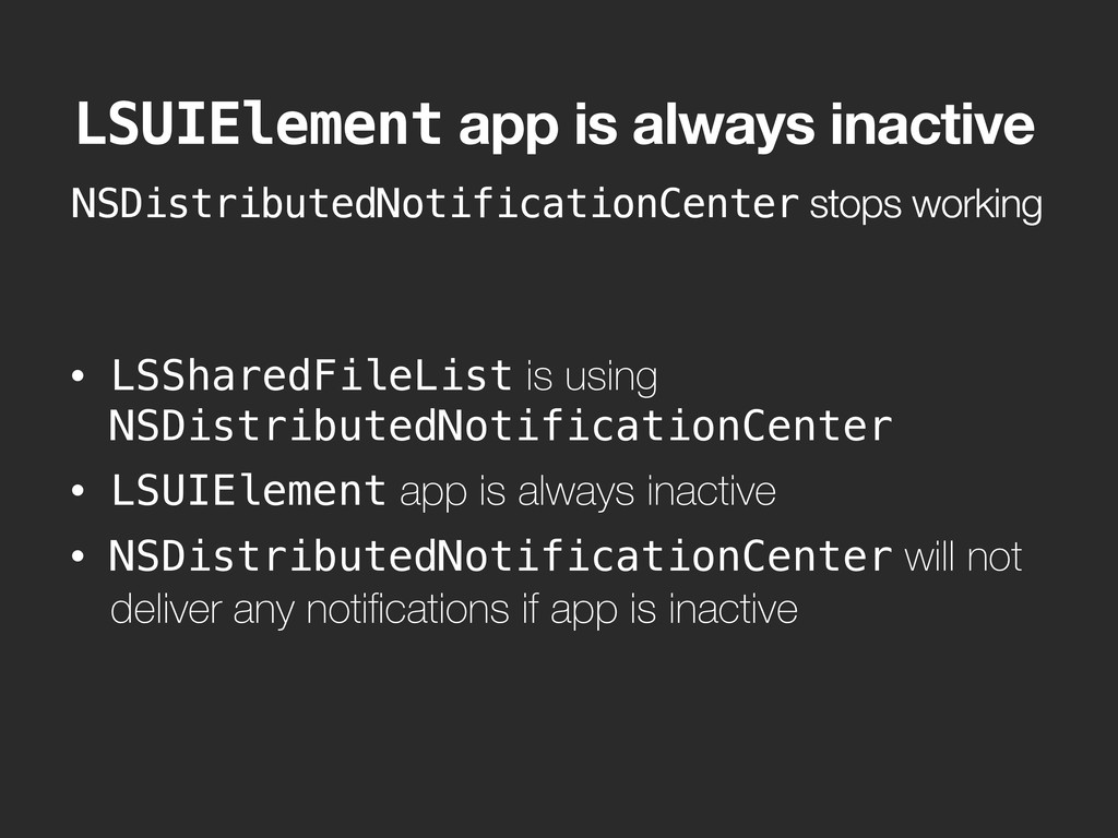 NSDistributedNotificationCenter stops working L...