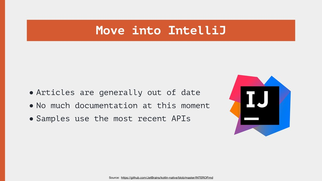Move into IntelliJ •Articles are generally out ...