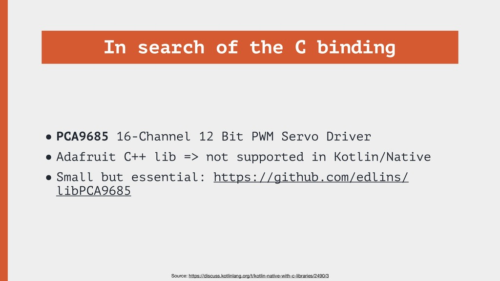 In search of the C binding •PCA9685 16-Channel ...