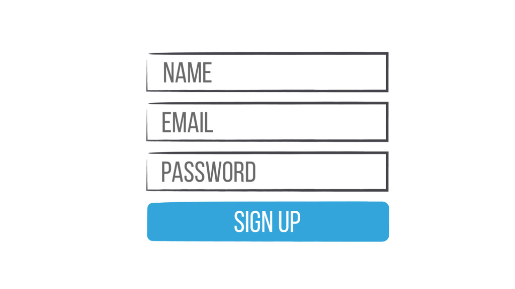 Name email Password Sign Up