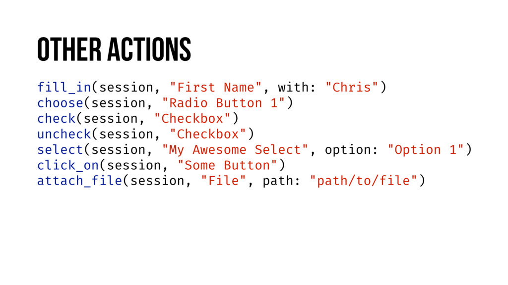 """fill_in(session, """"First Name"""", with: """"Chris"""") c..."""