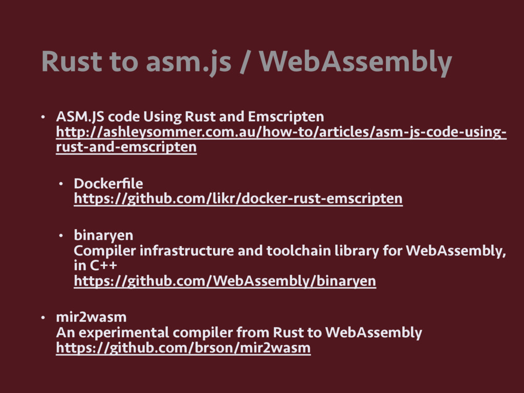 Rust to asm.js / WebAssembly • ASM.JS code Usin...