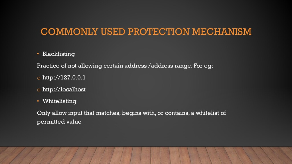 COMMONLY USED PROTECTION MECHANISM • Blacklisti...