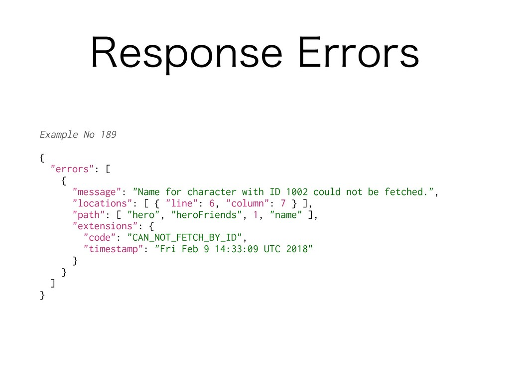 "3FTQPOTF&SSPST Example No 189 { ""errors"": [ { ..."