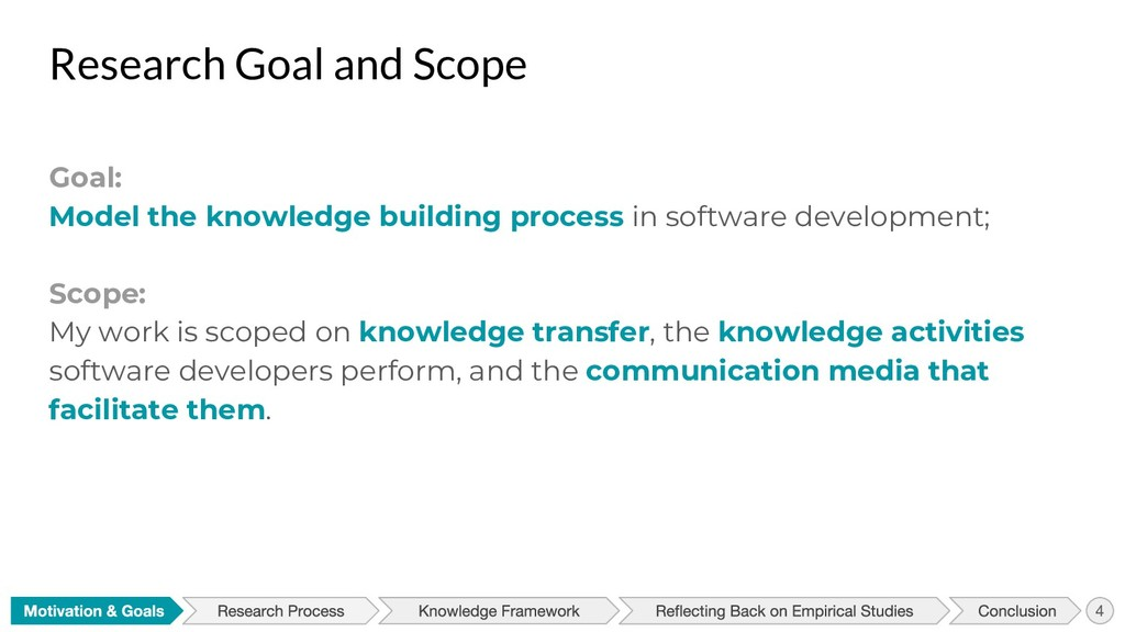 Research Goal and Scope Goal: Model the knowled...