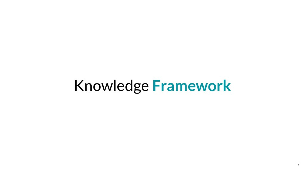 Knowledge Framework 7