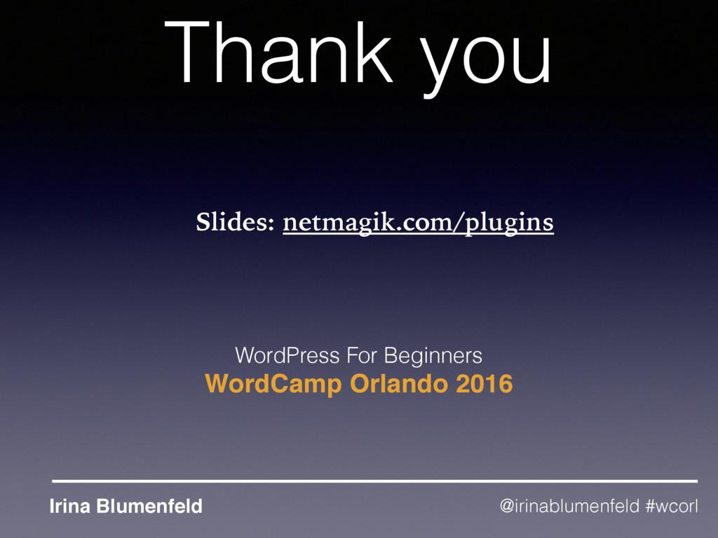 Thank you WordPress For Beginners WordCamp Orla...