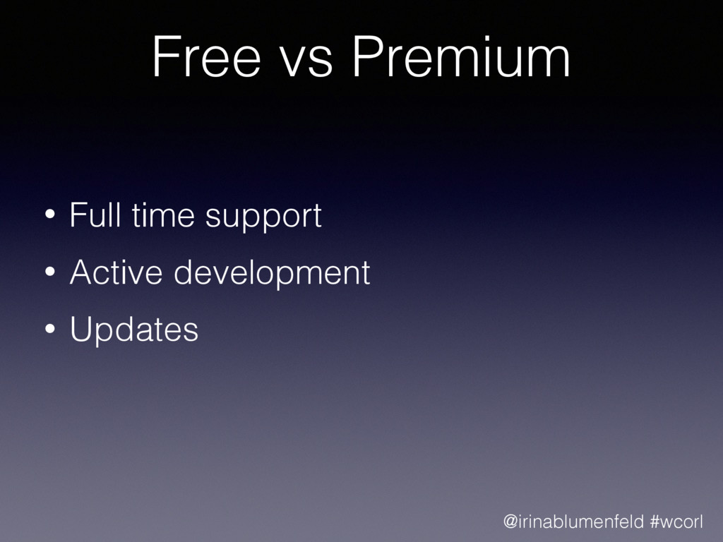 Free vs Premium • Full time support • Active de...
