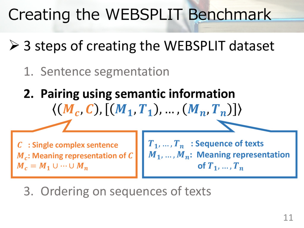 Creating the WEBSPLIT Benchmark 11  ,  ,  ,  , ...