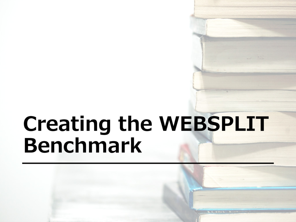 Creating the WEBSPLIT Benchmark
