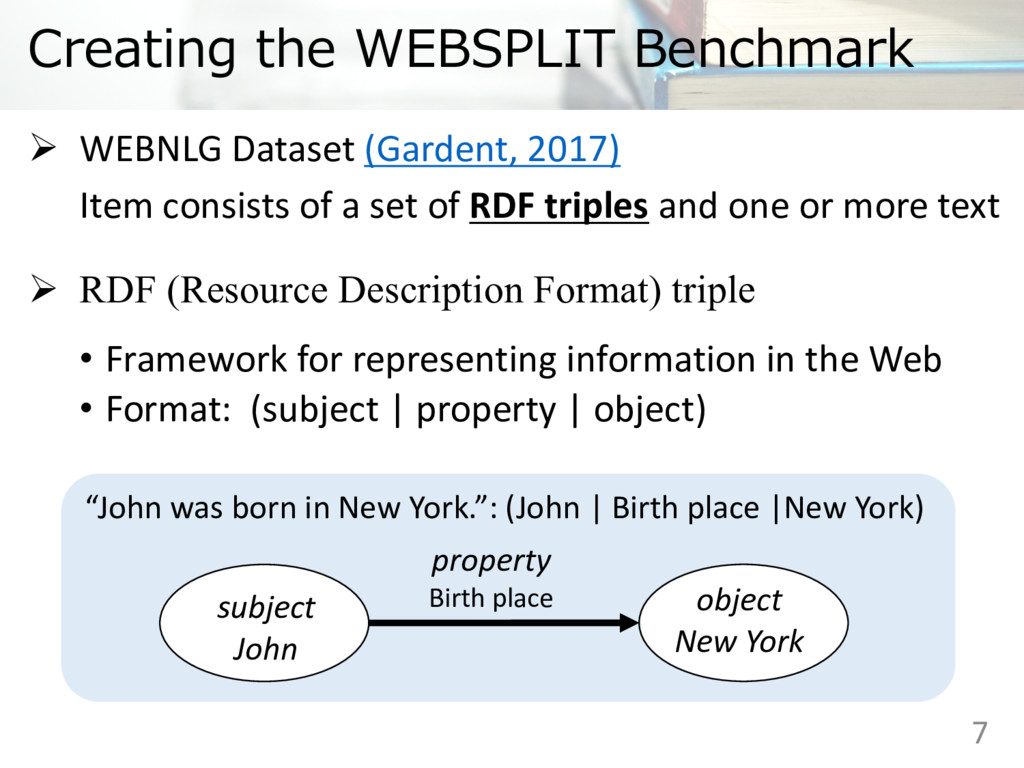Creating the WEBSPLIT Benchmark Ø WEBNLG Datase...