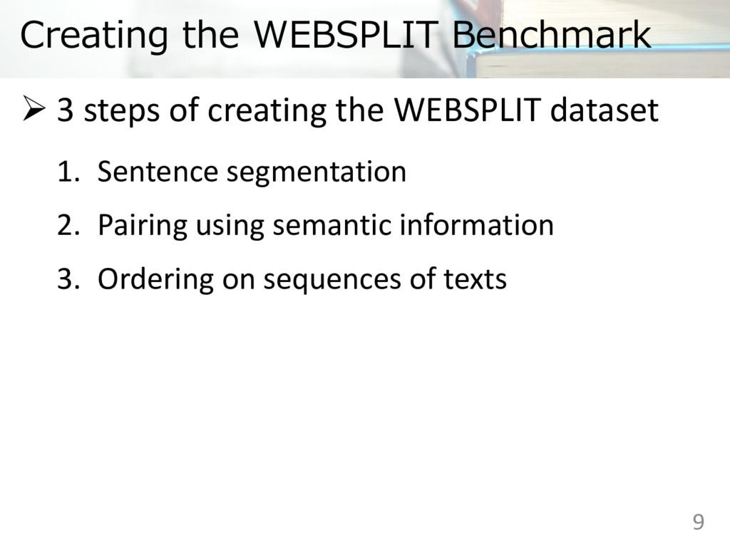 Creating the WEBSPLIT Benchmark Ø 3 steps of cr...