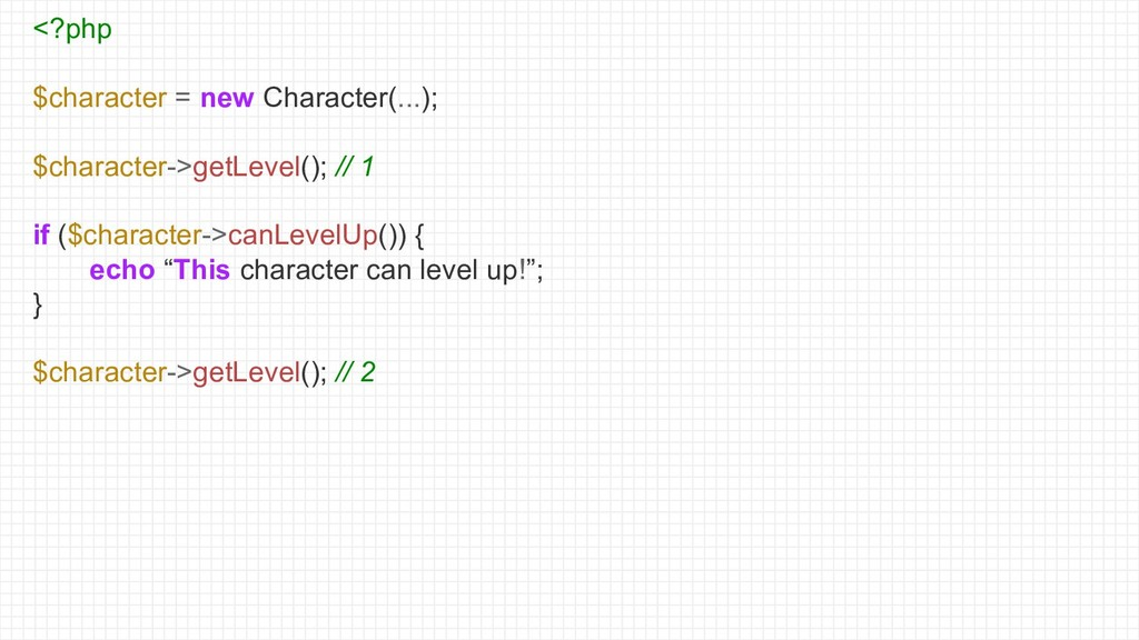 <?php $character = new Character(...); $charact...